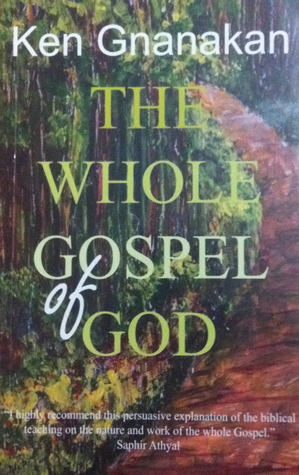 The Whole Gospel of God