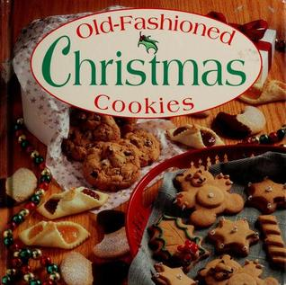 Old Fashioned Christmas Cookies By Publications International Ltd