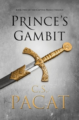 Prince's Gambit  (Captive Prince, #2)