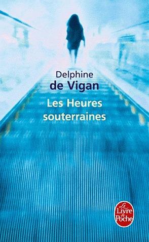 Les heures souterraines (Littérature française)