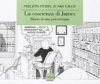 La coscienza di James: Diario di una psicoterapia