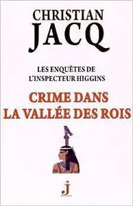 Crime  dans la vallée des Rois - Les enquêtes de l'Inspecteur Higgins #16