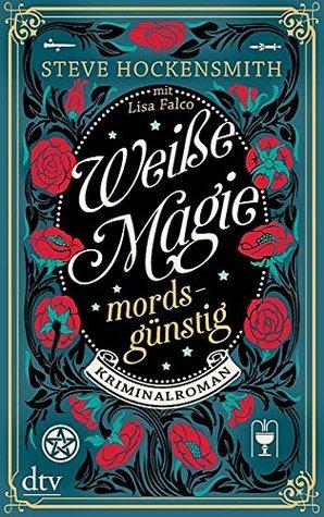 Weiße Magie - mordsgünstig (Tarot Mystery, #1)