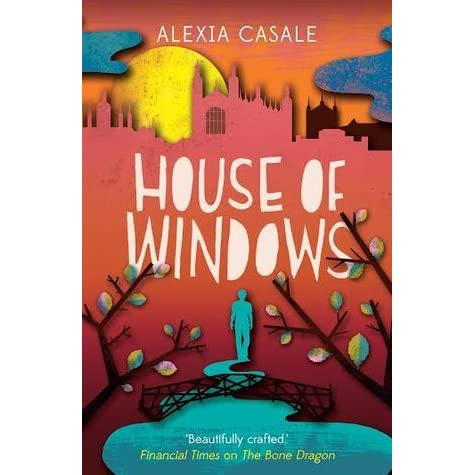 House of windows by alexia casale reviews discussion for Window quotes goodreads