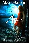 Arise (Awakened Fate #4)