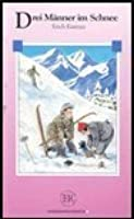 Drei Manner Im Schnee (German Easy Readers : Series C)
