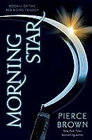 Morning Star (Red Rising, #3)