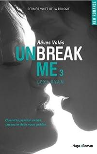 Unbreak Me T03 Rêves volés (Extrait offert)