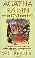 Agatha Raisin and the Love from Hell (Agatha Raisin, #11)