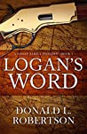 Logan's Word: A Logan Family Western - Book 1 (Logan Family Western Series)