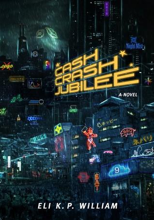 Cash Crash Jubilee (Jubilee Cycle, #1)
