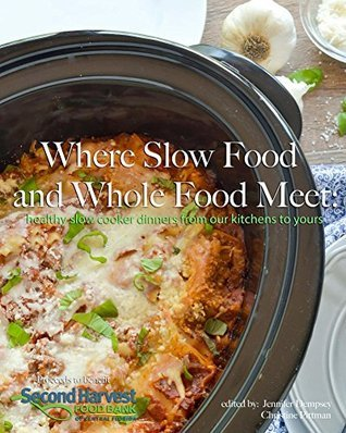 where slow food and whole food meet  healthy slow cooker dinners from our kitchens to yours