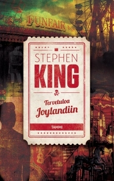 Tervetuloa Joylandiin by Stephen King