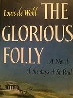 The Glorious Folly
