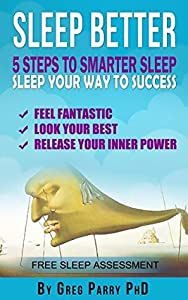 Sleep Better: 5 Steps to Smarter Sleep