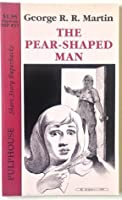 The Pear Shaped Man