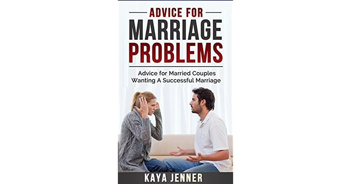 Advice For Marriage Problems: Advice For Married Couples