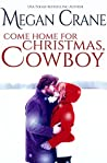 Come Home for Christmas, Cowboy (The Montana Millionaires #4)