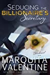 Seducing the Billionaire's Secretary