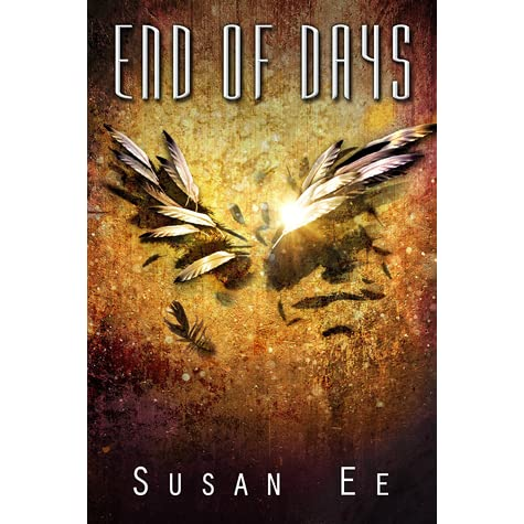 Read End Of Days Penryn The End Of Days 3 By Susan Ee