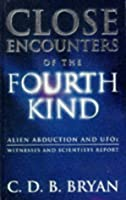 Close Encounters of the Fourth Kind: Alien Abduction and UFOs