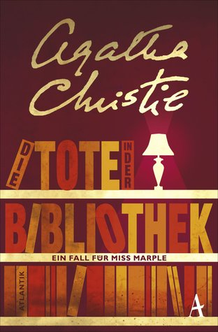 Die Tote in der Bibliothek by Agatha Christie