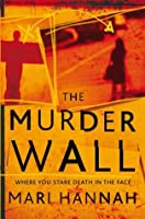 The Murder Wall: A DCI Kate Daniels Novel 1