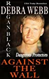 Against the Wall (Dangerous Protectors, #1)