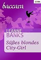 Süßes blondes City-Girl (Baccara 1097)