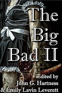 The Big Bad II