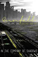 Evenfall Volume One (In The Company of Shadows: Evenfall Director´s Cut, #1)