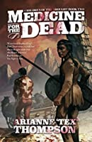 Medicine for the Dead (The Children of the Drought Book 2)