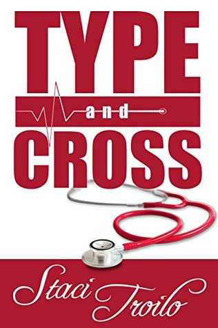 Type and Cross (Cathedral Lake #1)