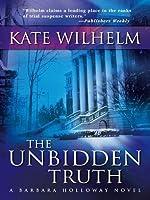 The Unbidden Truth (A Barbara Holloway Novel)