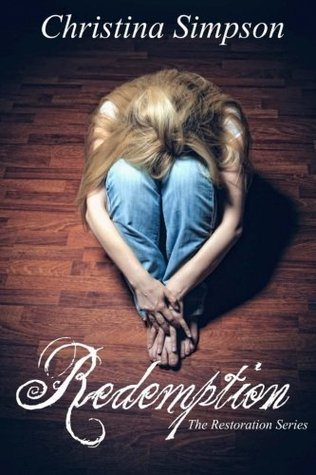 Redemption (The Restoration Series) by Christina Simpson