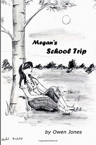 Megan's School Trip: A Spirit Guide, a Ghost Tiger, and One Scary Mother! (The Megan Series #3)