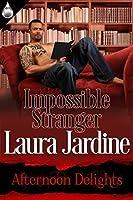 Impossible Stranger: Afternoon Delights