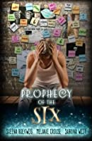 Prophecy of the Six (Prophecy Breakers) (Volume 2)