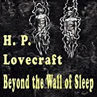 Beyond the Wall of Sleep Complete Works