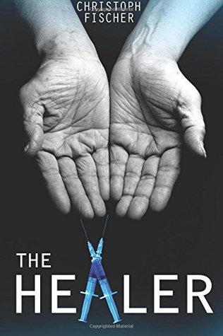The Healer by Christoph Fischer