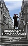 Unapologetic Homeschoolers: University Graduates by Nineteen