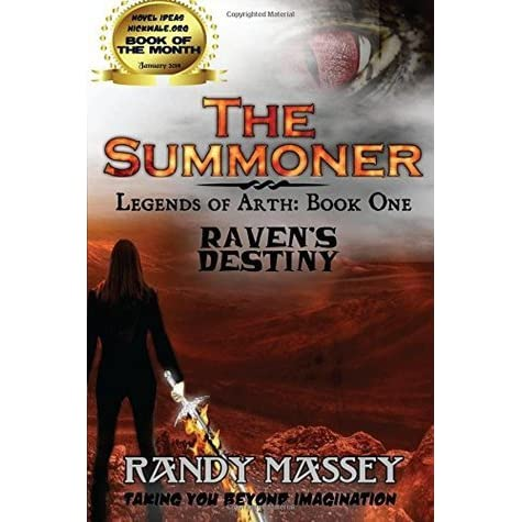 The Summoner The Legends Of Arth 1 By Randy Massey