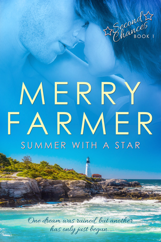Summer With A Star (Second Chances #1)