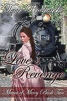 Love's Revenge (Means of Mercy) (Volume 2)