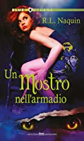 Un mostro nell'armadio (Monster Haven, #1)