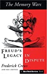 The Memory Wars: Freud's Legacy in Dispute
