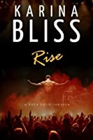 Rise (Rock Solid, #1)