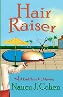 Hair Raiser (The Bad Hair Day Mysteries) (Volume 2)