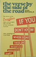 The Verse by the Side of the Road: the Story of the Burma Shave Signs and Jingles