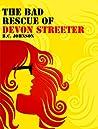 The Bad Rescue of Devon Streeter (Riven, #1)